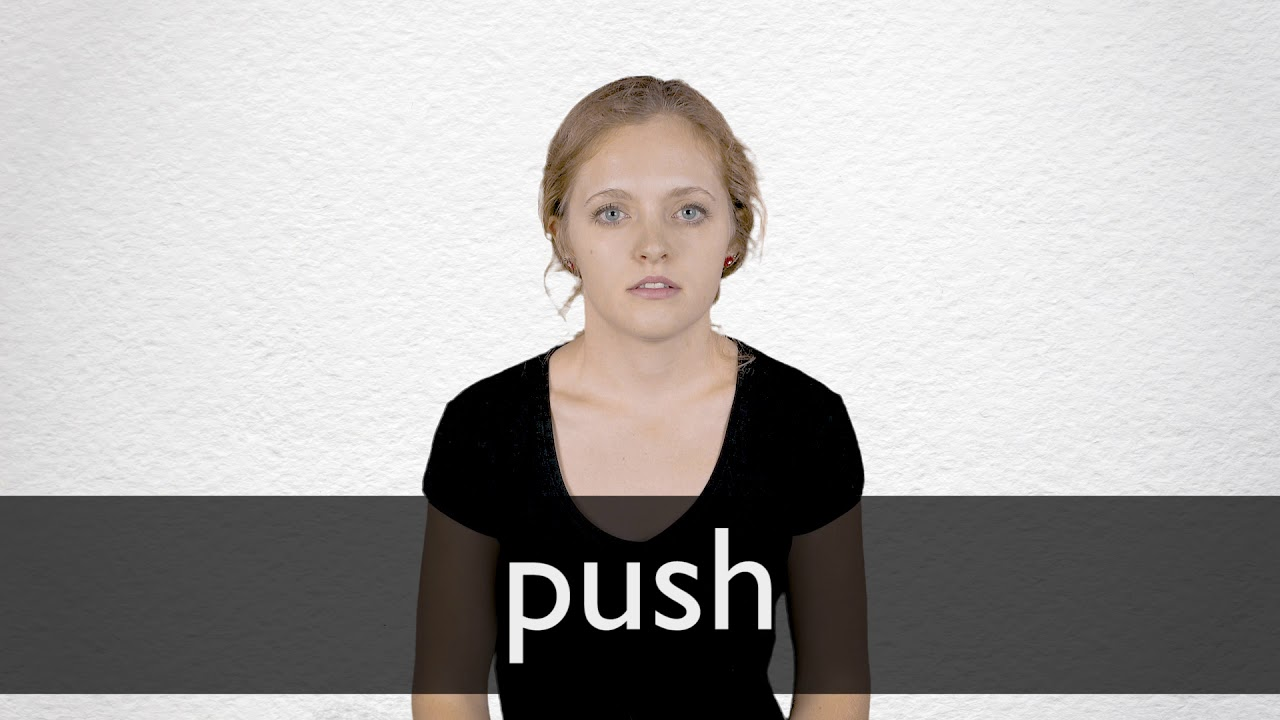 How to pronounce PUSH in British English