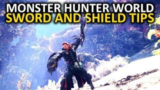 Monster Hunter World Sword and Shield Tips