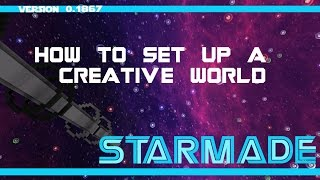 "StarMade - TUTORIAL: ""Making a"