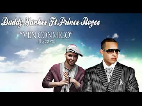Daddy Yankee Ft. Prince Royce - Ven Conmigo [Original] †NEW