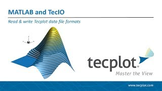 using MATLAB & TecIO to Read/Write Tecplot Data File Formats