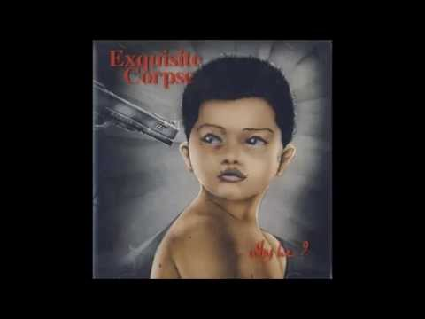 Exquisite Corpse - Why Lie? 1993