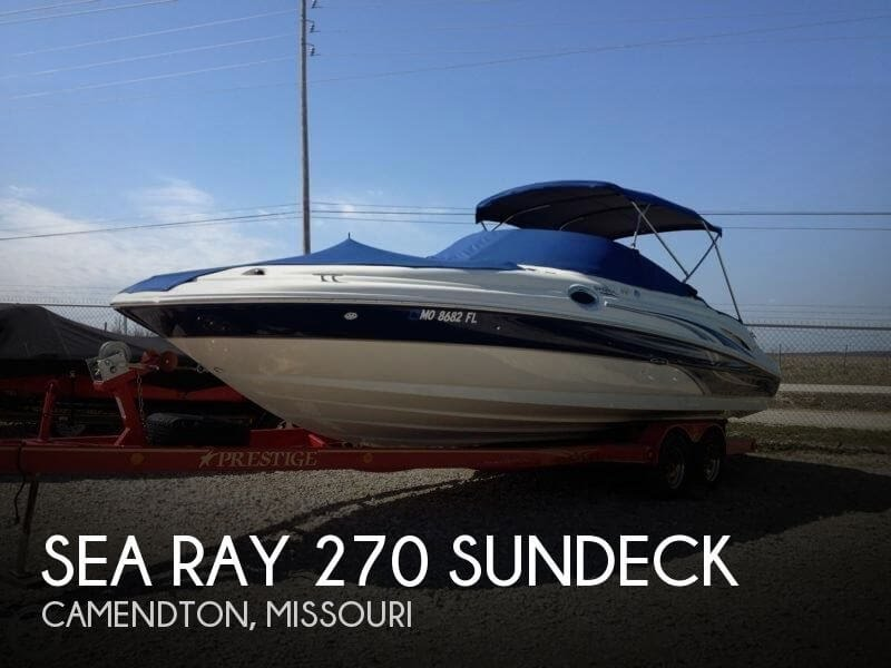 [SOLD] Used 2004 Sea Ray 270 Sundeck in Camendton, Missouri