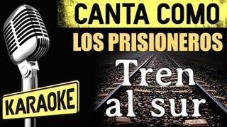 Los Prisioneros - Tren al Sur (con letra karaoke)