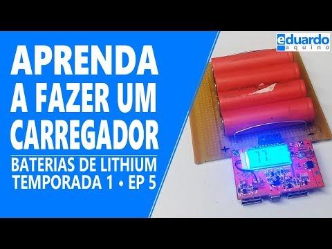 Baterias de Lithium - Carregador Para as Células de Lítio - Faça Você Mesmo