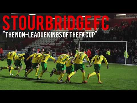 Stourbridge FC | The Non-League Kings of the FA Cup | (Documentary)
