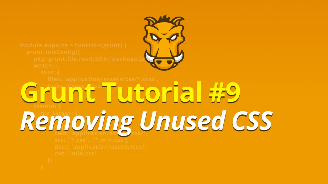 Grunt Tutorial - #9 - Removing Unused CSS
