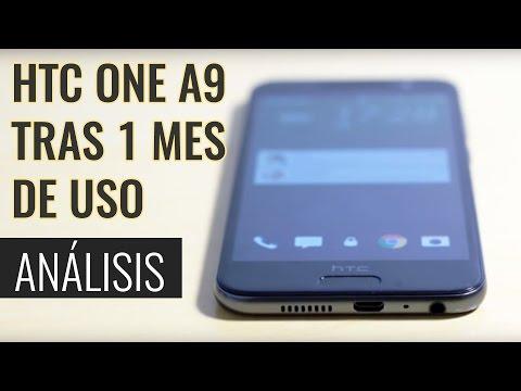 HTC ONE A9 tras un mes de uso | Análisis en español