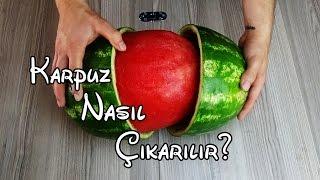 Karpuz Nasıl Çıkarılır? - Best Watermelon Trick - (Karpuzu bütün çıkarıp arkadaşlarınızı şaşırtın!)