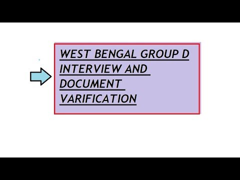 WEST BENGAL GROUP D INTERVIEW AND DOCUMENT VERIFICATION