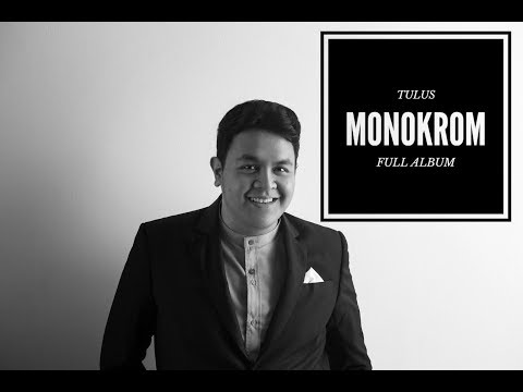 TULUS - Monokrom (Full Album)