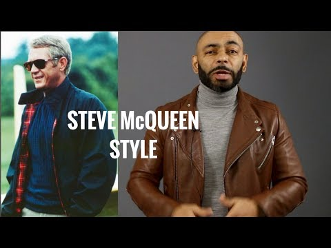 How To Dress Like Steve McQueen/Steve McQueen Style BreakDown