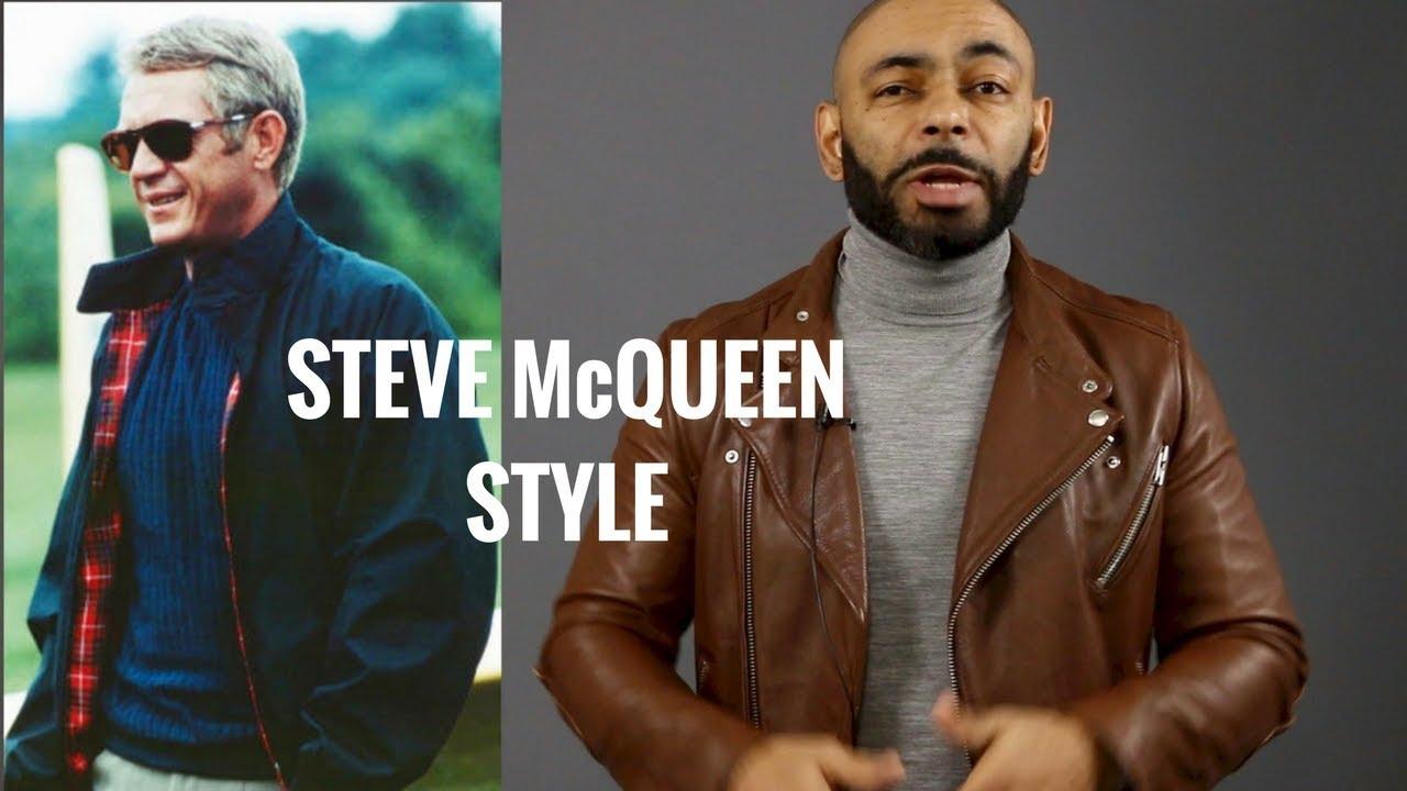 How To Dress Like Steve Mcqueen Steve Mcqueen Style Breakdown Youtube