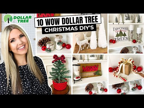 10 WOW Dollar Tree Christmas DIYs...No Skill Required!!