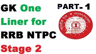 gk one liner for rrb ntpc stage 2 exam  part 1 ssc railways ibps rrb lic nda cds capf si net gk