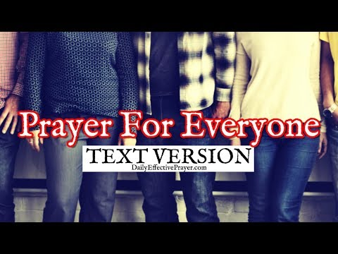 Prayer For Everyone (Text Version - No Sound)