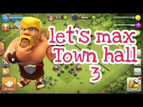Let's Max Town Hall 3 (2017)