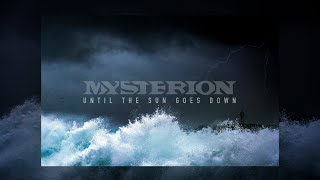 """MYSTERION """"Until the sun goes down"""" // OFFICIAL AUDIO , 2020"""