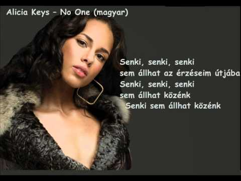 Alicia Keys -- No One (magyar) - YouTube