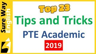 [TOP 23] PTE Tips and Tricks (for 2019)