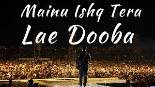 Mainu Ishq Tera Lae Dooba | Arijit Singh Live Concert | Mumbai 2020 | First Time Ever Live