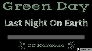 Green Day • Last Night on Earth (CC) [Karaoke Instrumental Lyrics]