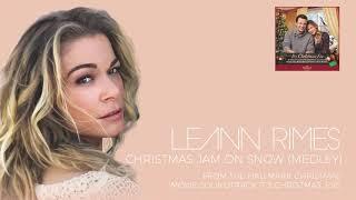LeAnn Rimes - Christmas Jam On Snow (Medley) (Audio) YouTube Videos