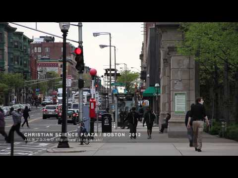 CHRISTIAN SCIENCE PLAZA / BOSTON 2012