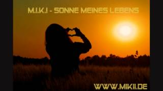 M.I.K.I - Sonne meines Lebens