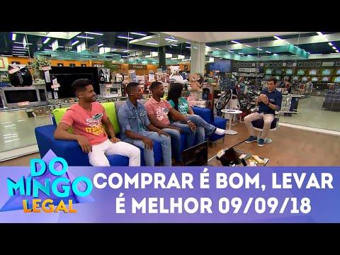 Comprar é Bom, Levar é Melhor! | Domingo Legal (09/09/2018)