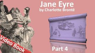 Part 4 - Jane Eyre Audiobook by Charlotte Bronte (Chs 17-20)(Part 4. Classic Literature VideoBook with synchronized text, interactive transcript, and closed captions in multiple languages. Audio courtesy of Librivox. Read by ..., 2011-09-22T06:48:32.000Z)