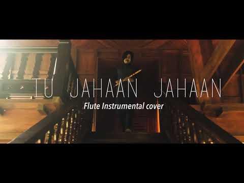 Tu Jahaan Jahaan chalega instrumental Cover Video on Flute By (Paras Nath)