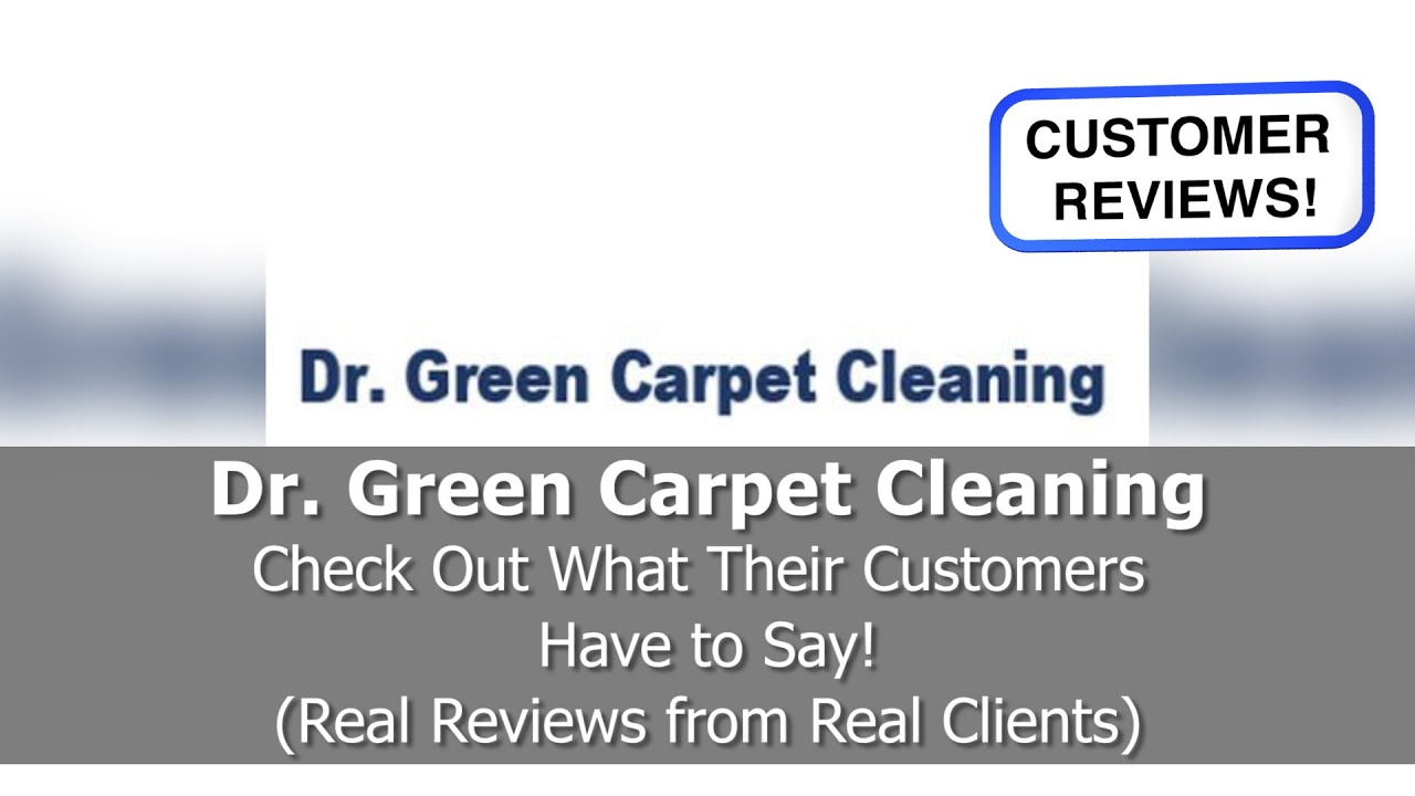 Best Carpet Cleaning Reviews Dr Green Glendale Ca