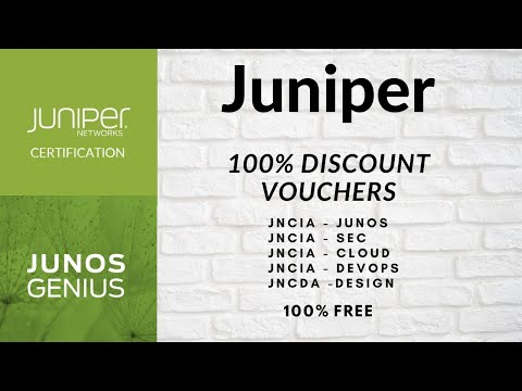 Juniper Free Certification Vouchers (100% DISCOUNT) On JNCIA - Junos | SEC | Cloud | DevOps | Design