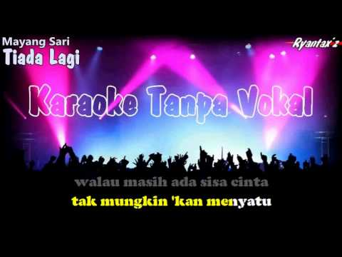Karaoke Mayang Sari  - Tiada Lagi