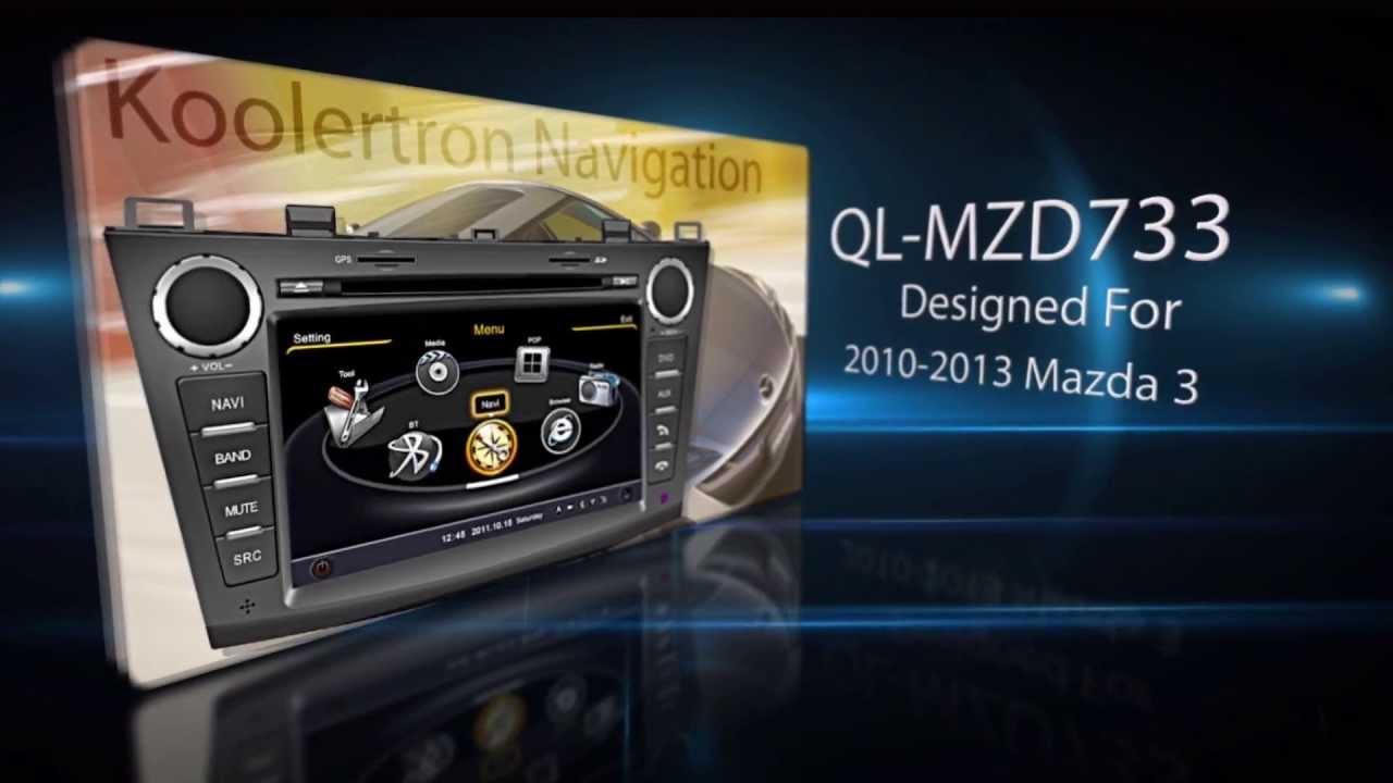 koolertron 2010 2011 2012 2013 mazda 3 radio dvd gps navigation system youtube. Black Bedroom Furniture Sets. Home Design Ideas