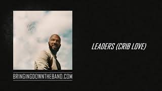 "Common ft. A-Trak ""Leaders (Crib Love)"" (Audio 