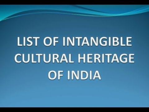 Intangible Cultural Heritage List of India by UNESCO