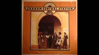 Graham Central Station - We