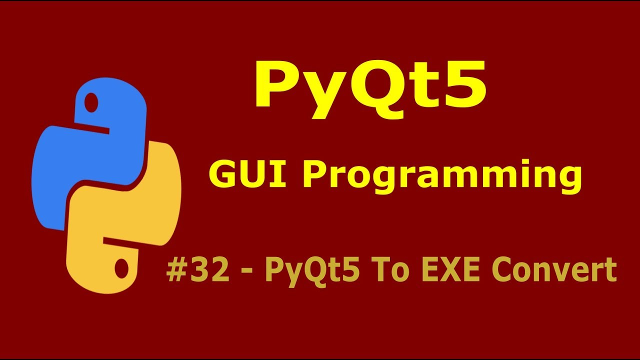 PyQt5 To EXE Converting In Simple Way #32