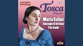 Tosca: Te Deum: Tre sbirri, una carrozza… Presto