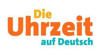 Die Uhrzeit auf Deutsch - Mündliche Deutschprüfung - Slow German #210