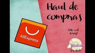 Haul o unboxing de compras de manualidades | die cut en Aliexpress