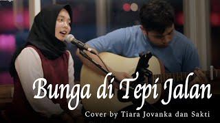 Bunga di Tepi Jalan Koes Plus - Live Akustik Cover by Tiara Jovankan & Sakti [Lirik]