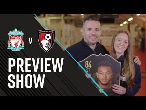AFCBTV PREVIEW SHOW | Liverpool (A)