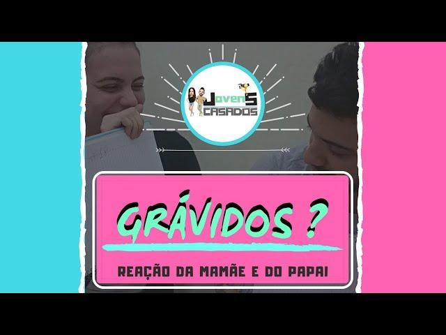 Descobrindo Gravidez + Reação do papai - JOVENS CASADOS