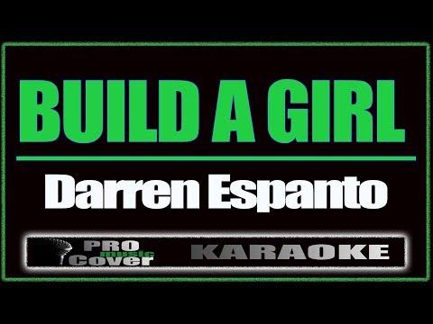 Build A Girl  - DARREN ESPANTO (KARAOKE)