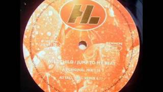 Wild Child - Jump To My Beat (Tall Paul Remix).mp4