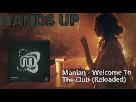 Manian - Welcome to the Club (Reloaded 2k18)