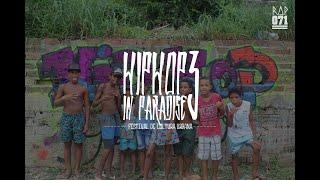 "Cobertura ""HipHop In Paradise III - Morro de São Paulo"" | RAP071"